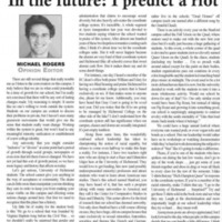 "Opinion ""In the future: I predict a riot"""